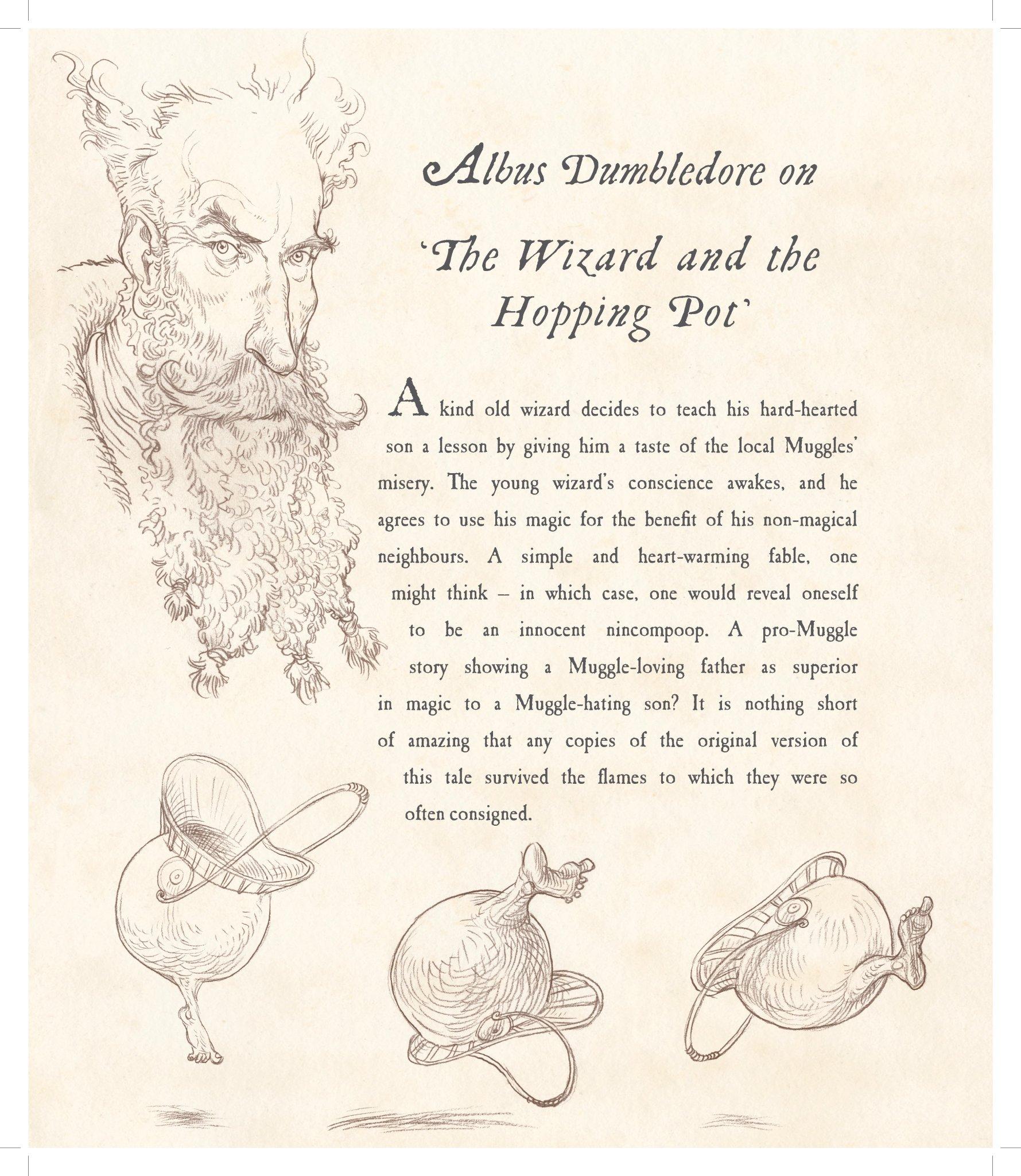 """Página da edição ilustrada de Os Contos de Beedle, o bardo. Trata-se dos comentários de Alvo Dumbledore sobre o conto """"O Bruxo e o Caldeirão Saltitante"""". Na página, que não é colorida, vemos o retrato de um homem, de barba longa e aparentando idade média ou avançada. Na parte de baixo, três desenhos do caldeirão simulando seus pulos (cada desenho mostra o caldeirão num lugar diferente do ar)."""