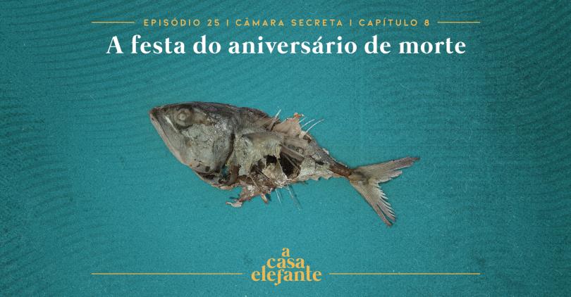 Capa do episódio. Nela, há texto com as informações do episódio e, no centro um peixe podre. O fundo é verde-água.