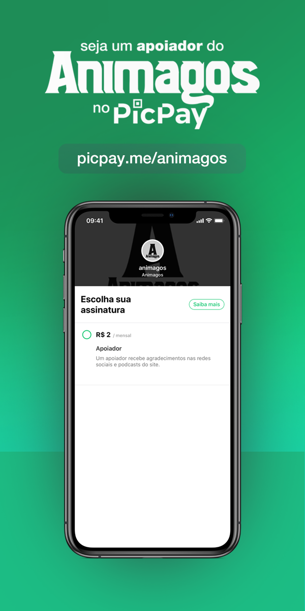 "Banner com os dizeres ""seja um apoiador do Animagos no PicPay: picpay.me/animagos""; embaixo um celular com a página do app aberta."