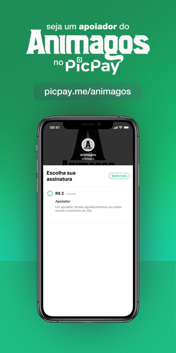 """Banner com os dizeres """"seja um apoiador do Animagos no PicPay: picpay.me/animagos""""; embaixo um celular com a página do app aberta."""