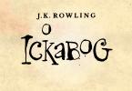 """Imagem com a arte do título do livro. Lê-se """"J.K. Rowling: O Ickabog"""". O texto é estilizado de forma que parece que foi escrito à mão."""